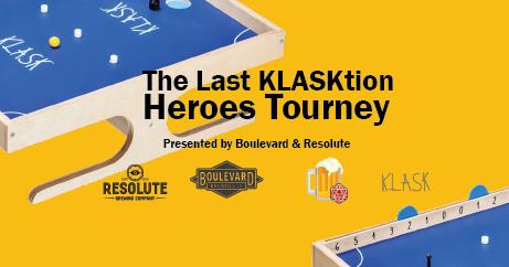 The Last KLASKtion Heroes Tourney